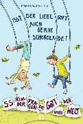 Cover-Bild zu Isst der liebe Gott auch gerne Schokolade? (eBook) von Lauther-Pohl, Maike
