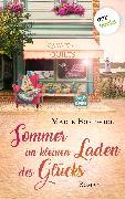 Cover-Bild zu Sommer im kleinen Laden des Glücks (eBook) von Bostwick, Marie