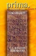 Cover-Bild zu Prima - Gesamtkurs Latein 1-3. Ausgabe B. Vokabelheft. BY