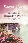 Cover-Bild zu Rosenduft in Thunder Point von Carr, Robyn