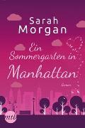 Cover-Bild zu Ein Sommergarten in Manhattan von Morgan, Sarah