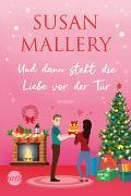 Cover-Bild zu Und dann steht die Liebe vor der Tür von Mallery, Susan