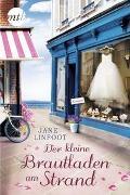 Cover-Bild zu Der kleine Brautladen am Strand von Linfoot, Jane