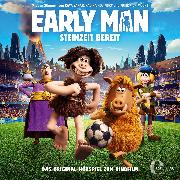 Cover-Bild zu eBook Early Man (Das Original-Hörspiel zum Kinofilm)