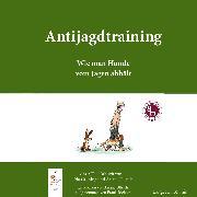 Cover-Bild zu eBook Antijagdtraining