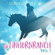 Cover-Bild zu eBook Die Einhornranch