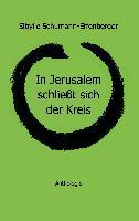 Cover-Bild zu Schumann-Effenberger, Sibylle: In Jerusalem schließt sich der Kreis
