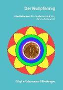 Cover-Bild zu Schumann-Effenberger, Sibylle: Der Nullpfennig