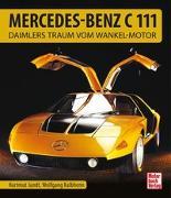 Cover-Bild zu Mercedes-Benz C111 von Kalbhenn, Wolfgang