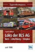 Cover-Bild zu Loks der BLS AG von Seifert, Cyrill