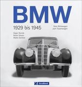 Cover-Bild zu BMW 1929 bis 1945 von Zeichner, Walter