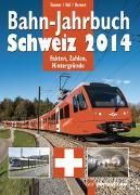 Cover-Bild zu Bahn-Jahrbuch Schweiz 2014 von Nef, Walter