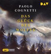 Cover-Bild zu Das Glück des Wolfes von Cognetti, Paolo