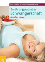 Cover-Bild zu Ernährungsratgeber Schwangerschaft