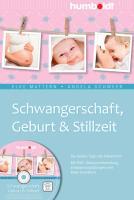 Cover-Bild zu Schwangerschaft, Geburt und Stillzeit
