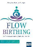 Cover-Bild zu FlowBirthing - Geboren aus einer Welle der Freude