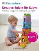 Cover-Bild zu ElternWissen. Kreative Spiele für Babys