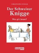 Cover-Bild zu Der Schweizer Knigge von Stokar, Christoph