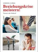 Cover-Bild zu Beziehungskrise meistern! von Rimle, Cornel