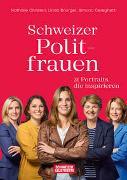 Cover-Bild zu Schweizer Politfrauen von Christen, Nathalie