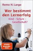 Cover-Bild zu Largo, Remo H.: Wer bestimmt den Lernerfolg (eBook)