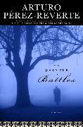 Cover-Bild zu Perez-Reverte, Arturo: The Painter of Battles (eBook)