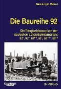 Cover-Bild zu Die Baureihe 92 von Wenzel, Hans-Jürgen