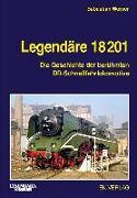 Cover-Bild zu Legendäre 18 201 von Werner, Sebastian