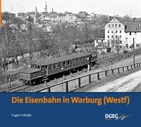 Cover-Bild zu Die Eisenbahn in Warburg von Udolph, Eugen