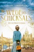 Cover-Bild zu Die Senfblütensaga - Wege des Schicksals von Langenbach, Clara