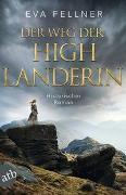 Cover-Bild zu Der Weg der Highlanderin von Fellner, Eva