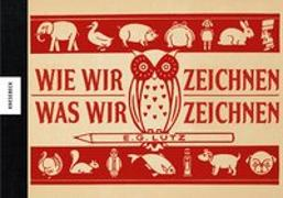 Cover-Bild zu Wie wir zeichnen, was wir zeichnen von Lutz, E. G.