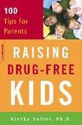 Cover-Bild zu Raising Drug-Free Kids (eBook) von Solter, Aletha