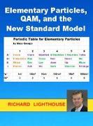 Cover-Bild zu Elementary Particles, QAM, and the New Standard Model (eBook) von Lighthouse, Richard