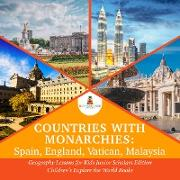 Cover-Bild zu eBook Countries with Monarchies : Spain, England, Vatican, Malaysia | Geography Lessons for Kids Junior Scholars Edition | Children's Explore the World Books