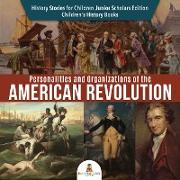 Cover-Bild zu eBook Personalities and Organizations of the American Revolution | History Stories for Children Junior Scholars Edition | Children's History Books