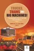 Cover-Bild zu eBook Trucks, Trains and Big Machines! Transportation Books for Kids Revised Edition | Children's Transportation Books