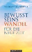 Cover-Bild zu Bewusstseinswandel (eBook) von Wunderle, Eckhart