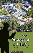 Cover-Bild zu Der Professor und das Du (eBook) von Huber, Fips