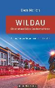 Cover-Bild zu Wildau - ein starkes Stück Ostdeutschland (eBook) von Malich, Uwe