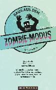 Cover-Bild zu Raus aus dem Zombie-Modus (eBook) von Boss, Christina