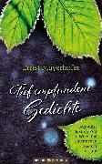Cover-Bild zu Tief empfundene Gedichte (eBook) von Mayerhofer, Ernst