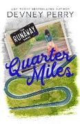 Cover-Bild zu Perry, Devney: Quarter Miles