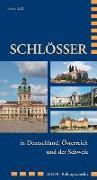 Cover-Bild zu Schlösser in Deutschland, Österreich und der Schweiz von Lass, Heiko