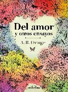 Cover-Bild zu eBook Del amor y otros ensayos