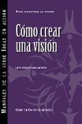 Cover-Bild zu eBook Creating a Vision (International Spanish)