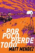 Cover-Bild zu eBook Por poco pierde todo