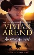 Cover-Bild zu Au coeur du ranch (Le Ranch de Silver Stone, #1) (eBook) von Arend, Vivian