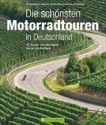 Cover-Bild zu Geser, Rudolf: Die schönsten Motorradtouren in Deutschland