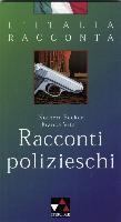 Cover-Bild zu Racconti polizieschi. Mit Materialien